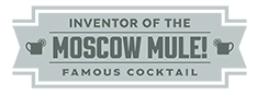 Inventor of the famous cocktail, the Moscow Mule!